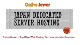 Cost-Effective Japan Dedicated Server Hosting Plans – Onlive Server