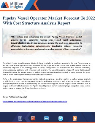 Pipelay Vessel Operator Market Forecast To 2022 With Cost Structure Analysis Report