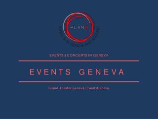 Events In Geneva & Concert Geneve | Plan B