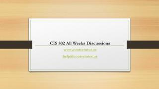 CIS 502 All Weeks Assignments Strayer