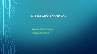 BUS 402 Week 4 Discussion