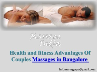 The Advantages of Couples Massage in Bangalore