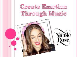 Create Emotion Through Music
