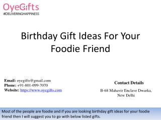 Birthday Gift Ideas For Your Foodie Friend