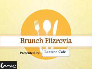 Brunch Fitzrovia | Australian Cafe London