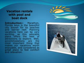 Vacation rentals with pool and boat dock