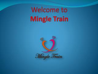 Best Online Dating Service | Meet Like-Minded People | Mingle Train