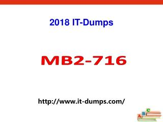 2018 Real Microsoft MB2-716 Dumps IT-Dumps