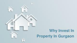 Why Invest In Property In Gurgaon