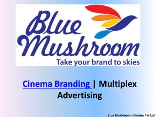 Cinema branding | Multiplex Advertising