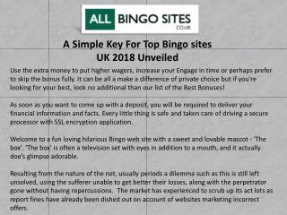 A Simple Key For Top Bingo sites UK 2018 Unveiled