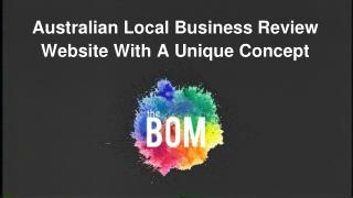 Australian Local Business Review Website | the BOM