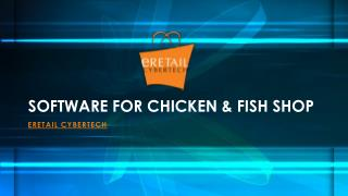 Software for chicken & fish shop
