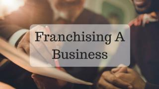 Guide to Franchise A Business