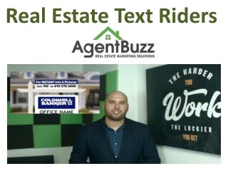 Real Estate Text Riders