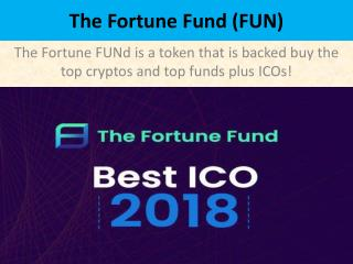 The Fortune Fund (FUN)