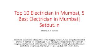 Top 10 Electrician in Mumbai, 5 Best Electrician in Mumbai| Setout.in