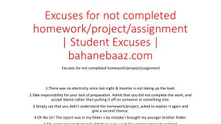 Excuses for not completed homework/project/assignment | Student Excuses | bahanebaaz.com