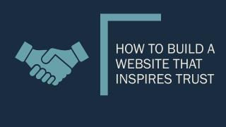 How to Build a Website that Inspires Trust