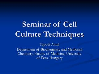 Seminar of Cell Culture Techniques