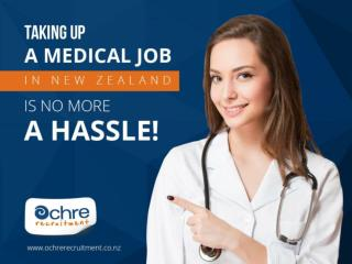 Taking up a medical job in New Zealand is no more a hassle!