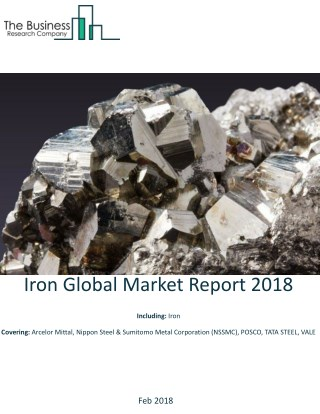Iron Global Market Report 2018