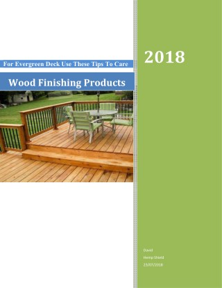 For Evergreen Deck Use These Tips To Care