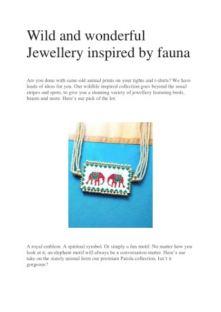 Wild and wonderful Jewellery inspired by fauna