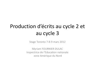 Production d  crits au cycle 2 et au cycle 3