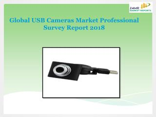 Global USB Cameras Market Professional Survey Report 2018
