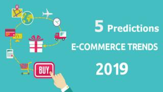 5 Predictions for Ecommerce Trends in 2019