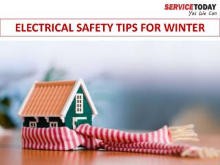 Winter Electrical Safety Tips - A Guide By Service Today