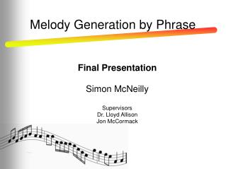 Melody Generation by Phrase