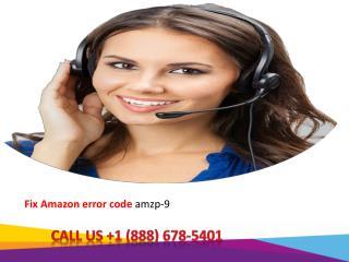 Dial  1-888-678-5401 How To Fix Amazon prime error code amzp-9