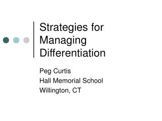Strategies for Managing Differentiation