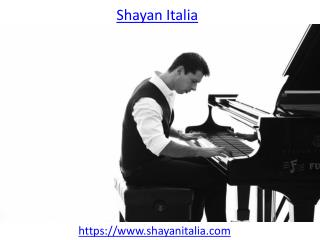 Know more about Shayan Italia who is a man of many trades