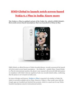 HMD Global to launch notch screen-based Nokia 6.1 Plus in India: Know more