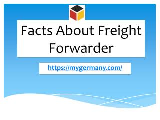 Facts About Freight Forwarder