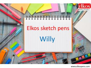 Willy Sketch Pens / Elkospens