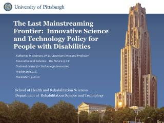 The Last Mainstreaming Frontier:  Innovative Science and Technology Policy for People with Disabilities