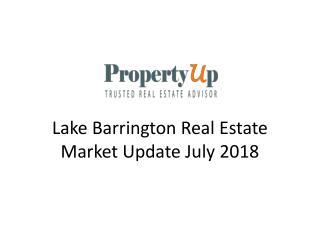 Lake Barrington Real Estate Market Update July 2018