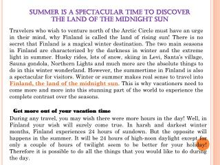 Summer is a Spectacular Time to Discover The Land of The Midnight Sun