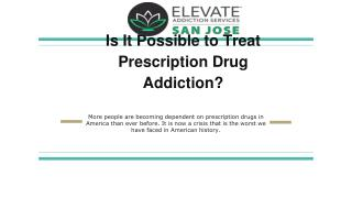Is It Possible to Treat Prescription Drug Addiction?