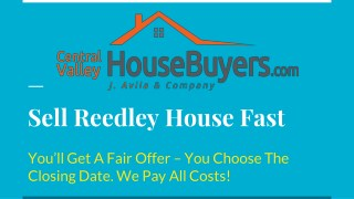How to Sell House Fast Clovis – Central Valley House Buyers