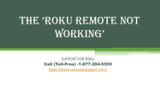 The Roku Remote Not Working 1-877-204-5559