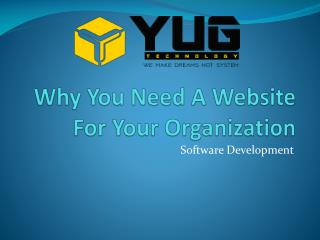 Why You Need A Website For Your Organization