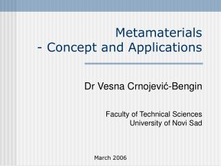 Metamaterials  - Concept and Applications