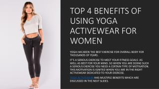 TOP 4 BENEFITS OF USING YOGA ACTIVEWEAR FOR WOMEN