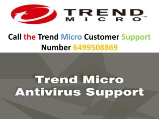 Dial the Trend Micro Technical Support Number 6499508869 and provide quick solution