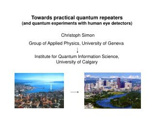 Towards practical quantum repeaters (and quantum experiments with human eye detectors)